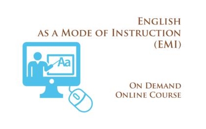 Training: English as a Mode of Instruction (EMI)